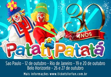 Show Patati Patatá 30 Anos<br><br><br>
